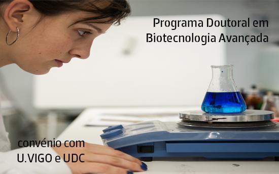 Candidaturas | Programa Doutoral em Biotecnologia Avançada