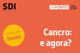 Livros com Saúde // Cancro: e agora?