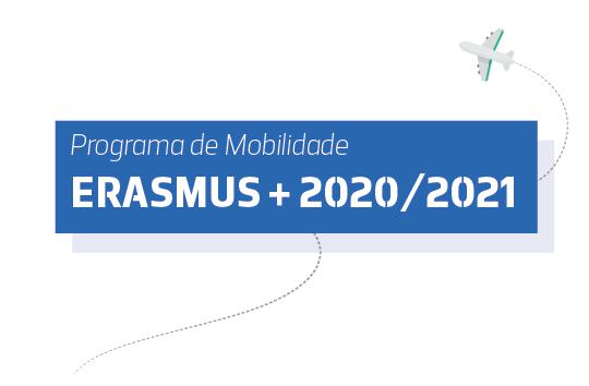 Pré-candidaturas para suplentes Mobilidade Erasmus 2020/2021 e Estágios de Verão 2021