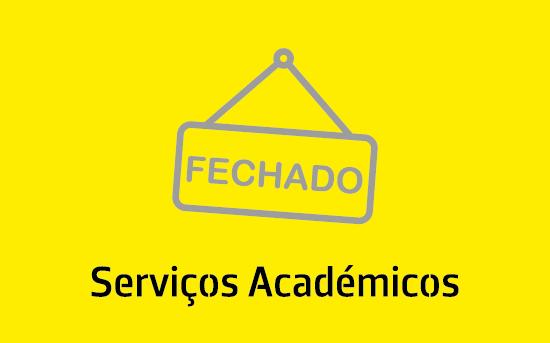 SERVIÇOS ACADÉMICOS // Encerramento para período de férias