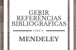 Gerir Referências Bibliográficas com o Mendeley