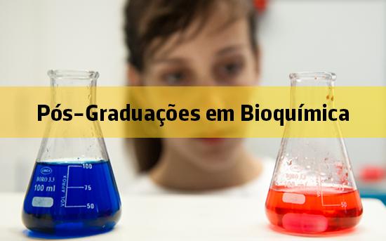 Pós-Graduações de Bioquímica