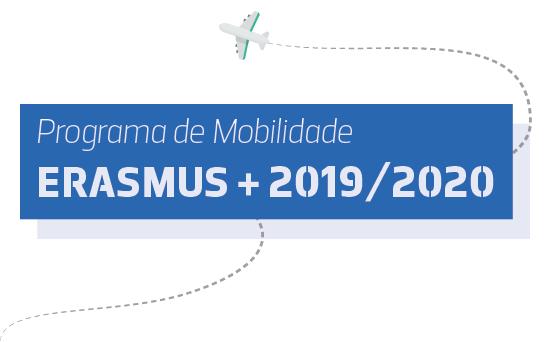 Pré-candidaturas Mobilidade Erasmus 2019/2020 e Estágios de Verão 2019