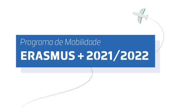 Pré-candidaturas Mobilidade Erasmus 2021/2022 e Estágios de Verão 2022