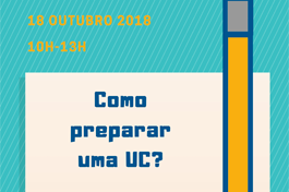 WORKSHOP // Como preparar uma UC?