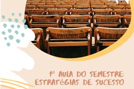 WORKSHOP // Primeira aula do semestre: estratégias de sucesso