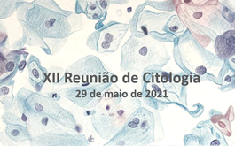 XII Reunião de Citologia